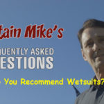 Why Do You Recommend Wetsuits?