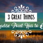3 Great Things Paradise Point Has to Offer