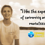Customer Testimonial: I like the experience of swimming with the manatees