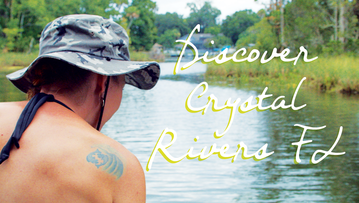 Discover Crystal Rivers FL